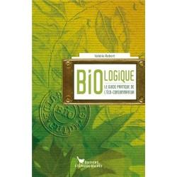 Bio-logique Le guide de...