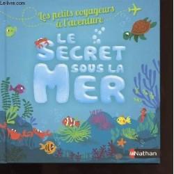 Le Secret sous la Mer Par...