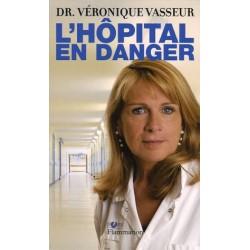 L'Hôpital en danger Par...