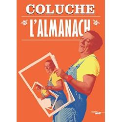 L'Almanach Par COLUCHE, CABU
