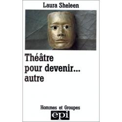 Théâtre pour devenir......