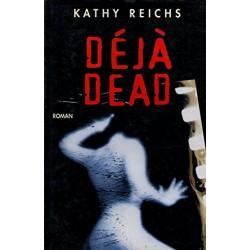 Déjà dead Par Kathy Reichs