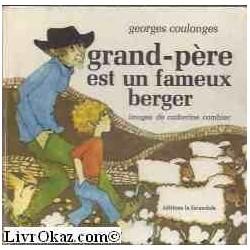 Grand-père est un fameux...