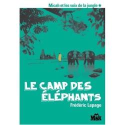 Le camp des éléphants...