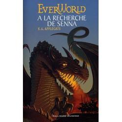 EverWorld, tome 1 A la...