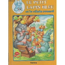 Le petit lapin bleu...