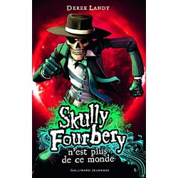Skully Fourbery, 4 : Skully...
