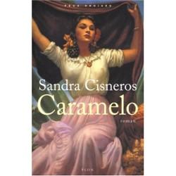 Caramelo Par Sandra Cisneros