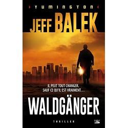 Le Waldgänger Par Jeff Balek