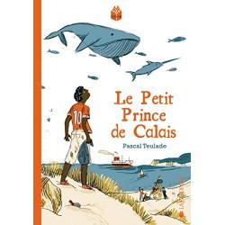 Le petit prince de Calais...