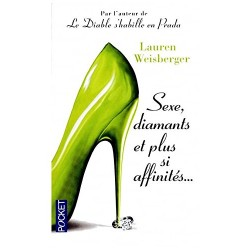 Sexe, diamants et plus si...
