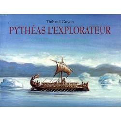 Pythéas l'explorateur De...