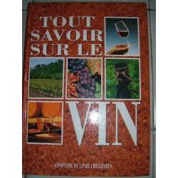 Tout Savoir Sur Le Vin Par...