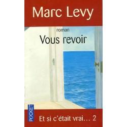 Vous revoir Par Marc Levy