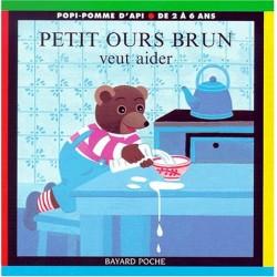 Petit Ours Brun veut aider...