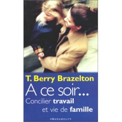 A ce soir Par T.B. Brazelton