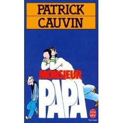 Monsieur papa Par Patrick...