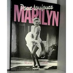 Marilyn, pour toujours Par...