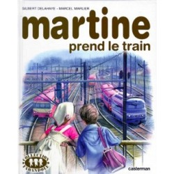 Martine prend le train Par...