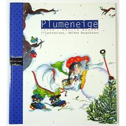 Plumeneige [ancienne édition]