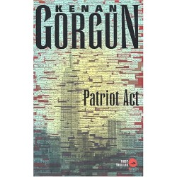 PATRIOT ACT Par KENAN GORGUN