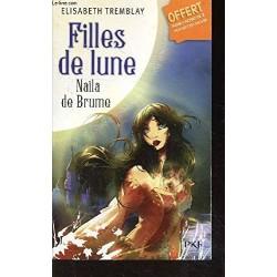 Filles De Lune Par TREMBLAY...