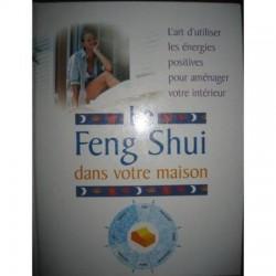 Le Feng Shui Dans Votre Maison