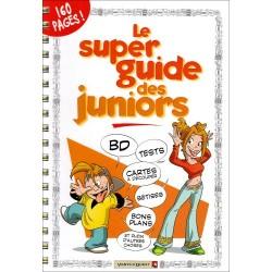 Le super guide des juniors...