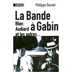 LA BANDE A GABIN Par...