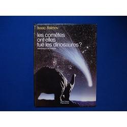 Les comètes ont-elles tué...
