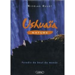 Ushuaia nature paradis du...
