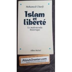 Islam et liberté Le...