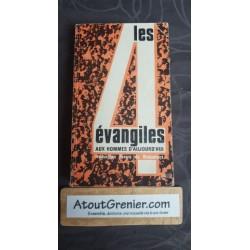 LES 4 EVANGILES AUX HOMMES...