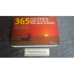 365 Gestes pour sauver la...