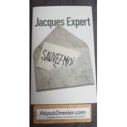 Sauvez-moi Par Jacques Expert