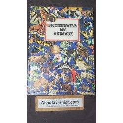 Dictionnaire Des Animaux...