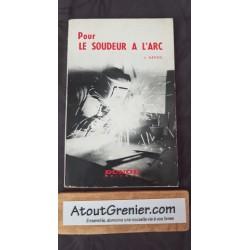 Pour Le Soudeur A L Arc....