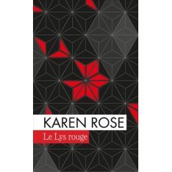 LE LYS ROUGE Par Karen Rose