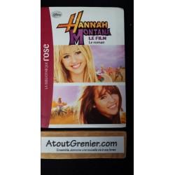 Hannah Montana Le roman du...