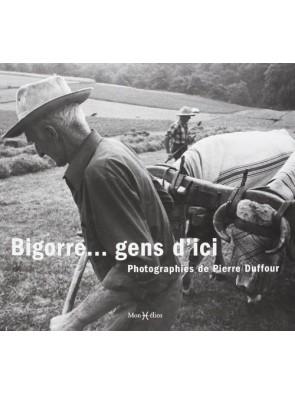 Bigorre... Gens d'ici Par...