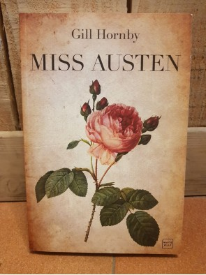 Miss Austen Par Gill Hornby