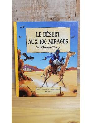 Le désert aux 100 mirages...