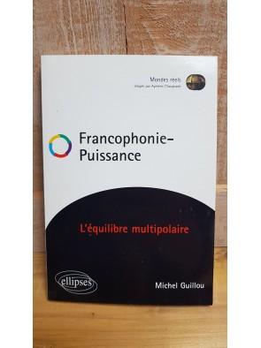 Francophonie - Puissance...