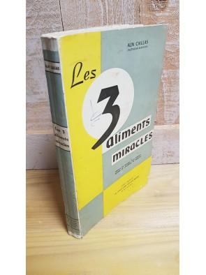 LES 3 ALIMENTS MIRACLES LE...