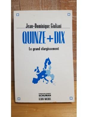 Quinze + Dix Le grand...