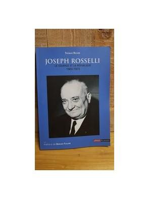 Joseph Rosselli Le courage...