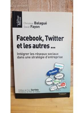 Facebook, Twitter et les...