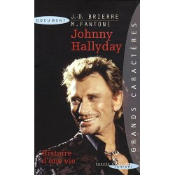 Johnny Hallyday l'Histoire...