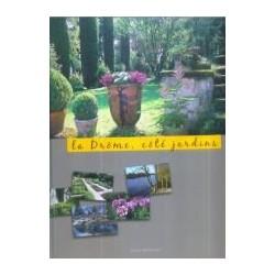 La Drôme, côté jardins...
